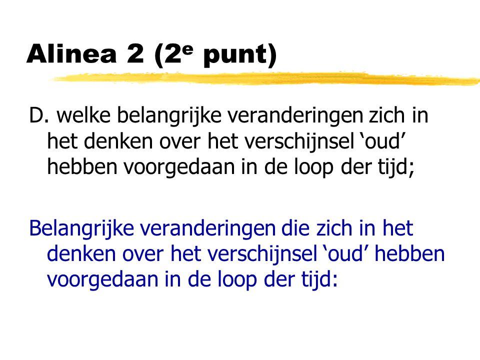 Alinea 2 (2 e punt) D.
