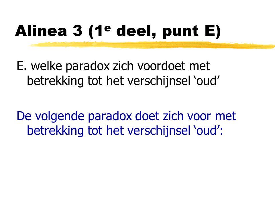 Alinea 3 (1 e deel, punt E) E.