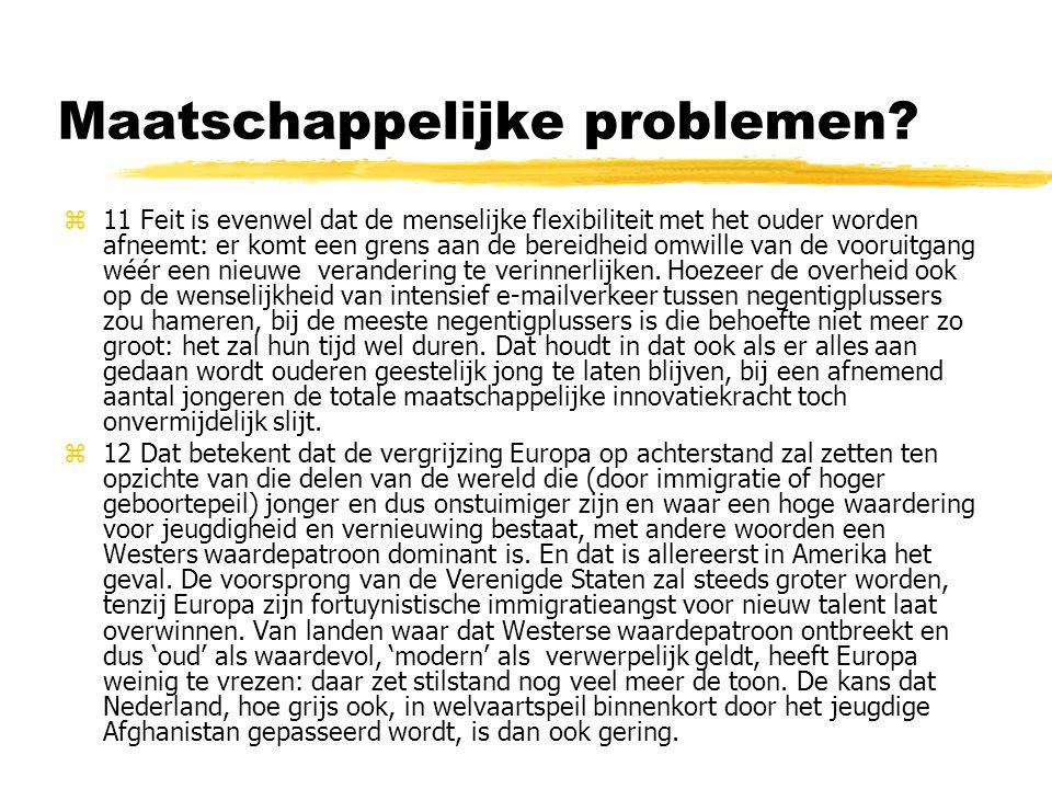 Maatschappelijke problemen.