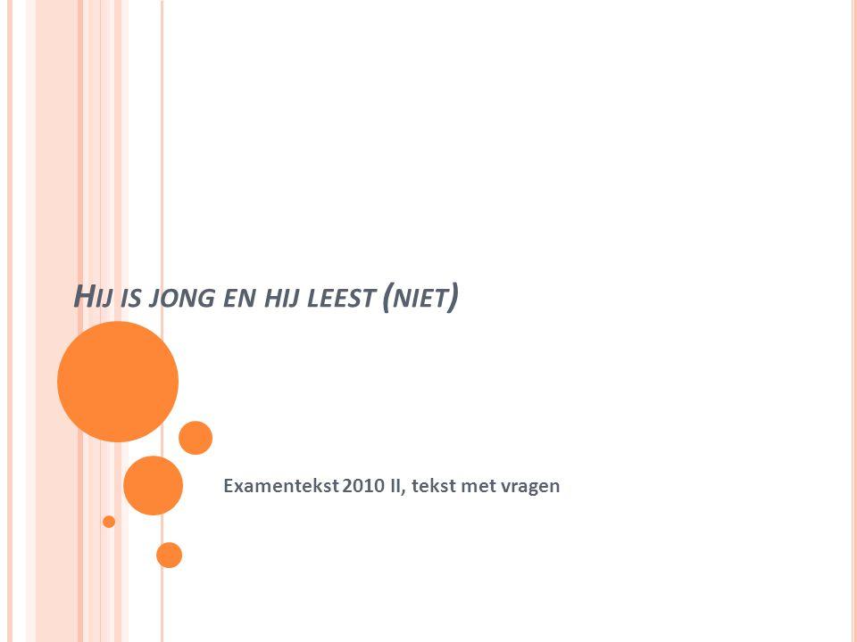 V RAAG 6 Dit is de generatie van Joris Luijendijk-lezers; ze hebben de media heel goed door. (regel 249-251).