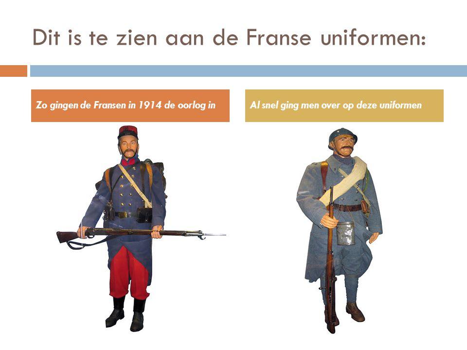Dit is te zien aan de Franse uniformen: Zo gingen de Fransen in 1914 de oorlog inAl snel ging men over op deze uniformen