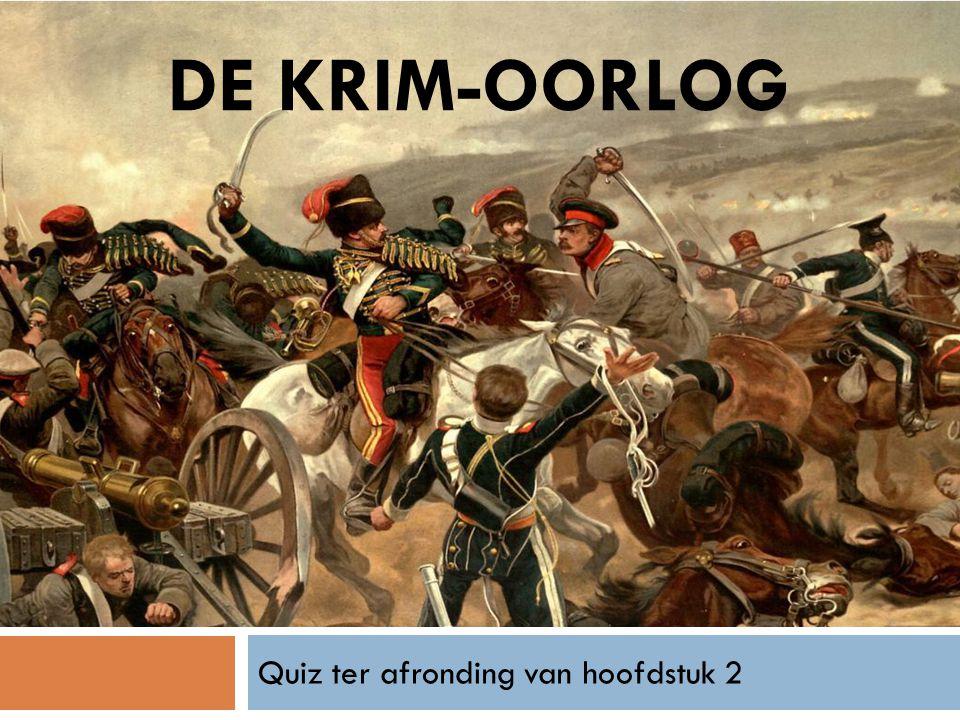 Vraag 1: Wanneer was de Krimoorlog.A. Van 1865 tot 1871.