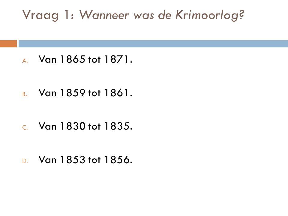 Vraag 2: Wat was een oorzaak van de Krimoorlog.a.