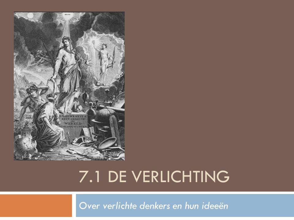 [Definitie]  filosofische stroming die voortkomt uit de 17 e eeuwse wetenschappelijke revolutie en het rationele denken toepast op de maatschappij en het menselijk leven.