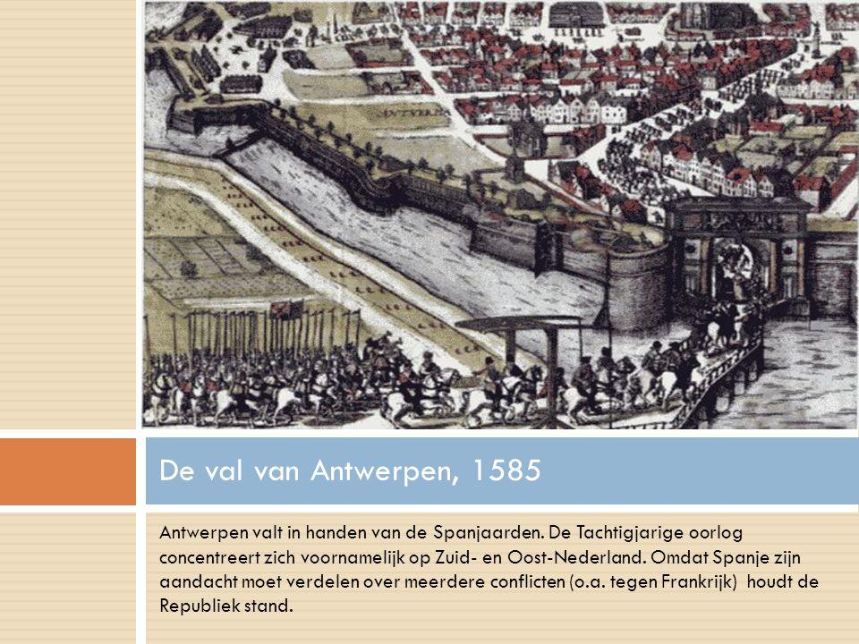 Antwerpen valt in handen van de Spanjaarden.