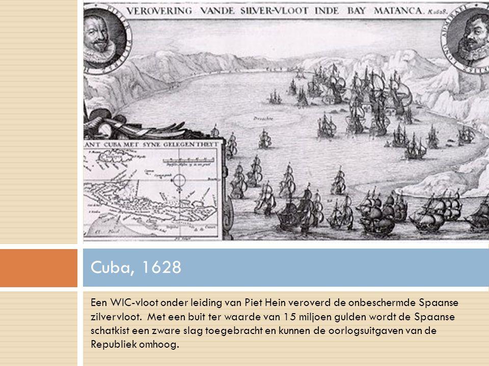 Een WIC-vloot onder leiding van Piet Hein veroverd de onbeschermde Spaanse zilvervloot.