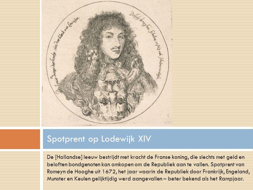 De [Hollandse] leeuw bestrijdt met kracht de Franse koning, die slechts met geld en beloften bondgenoten kan omkopen om de Republiek aan te vallen.