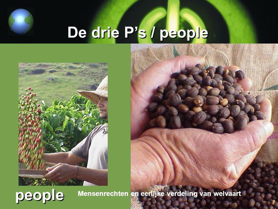 De drie P's / people Mensenrechten en eerlijke verdeling van welvaart people