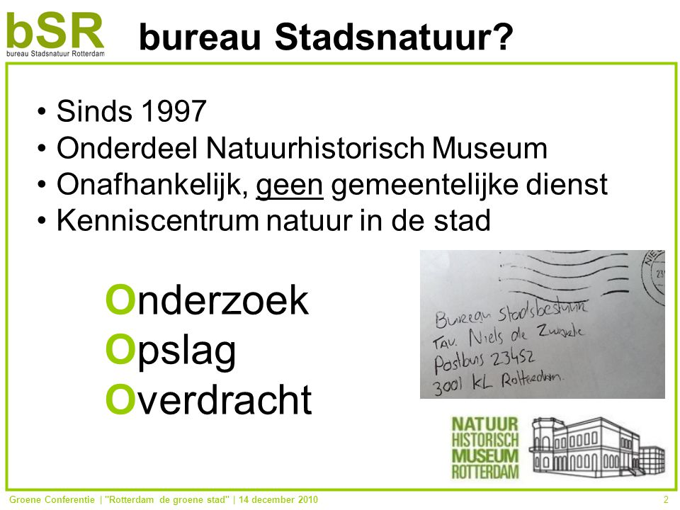 Groene Conferentie | Rotterdam de groene stad | 14 december 20102 bureau Stadsnatuur.