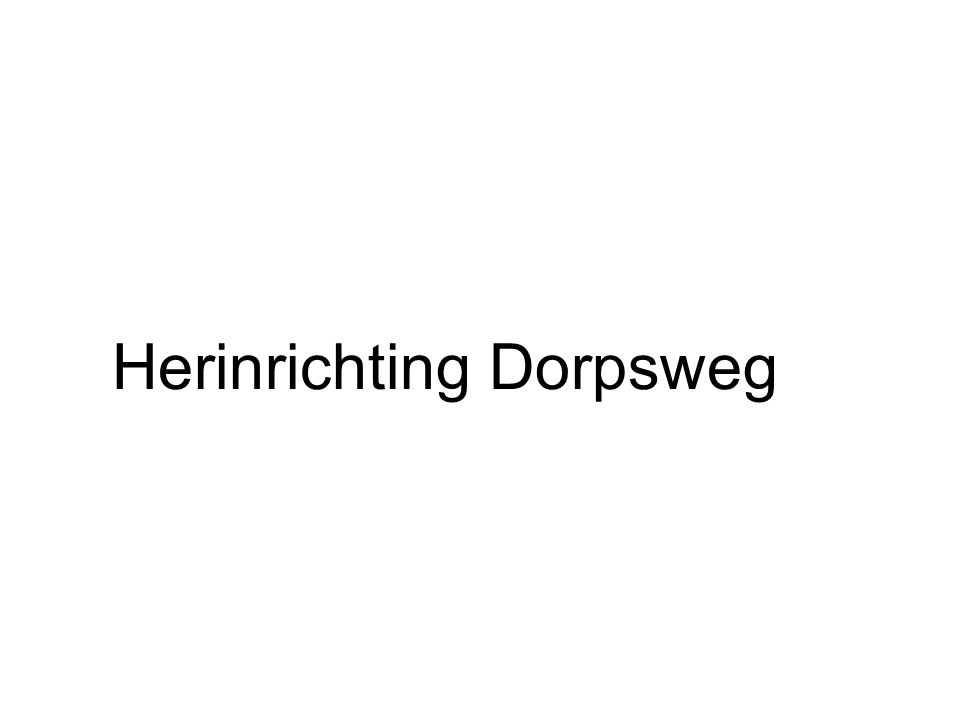 Herinrichting Dorpsweg