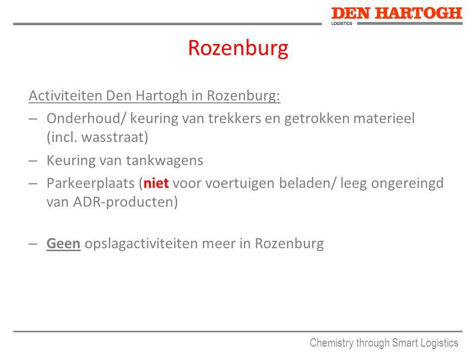 Chemistry through Smart Logistics Activiteiten Den Hartogh in Rozenburg: – Onderhoud/ keuring van trekkers en getrokken materieel (incl. wasstraat) –
