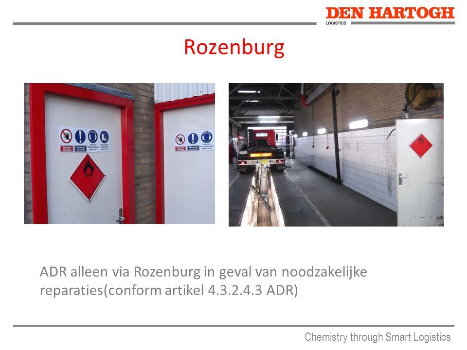 Chemistry through Smart Logistics Rozenburg ADR alleen via Rozenburg in geval van noodzakelijke reparaties(conform artikel 4.3.2.4.3 ADR)