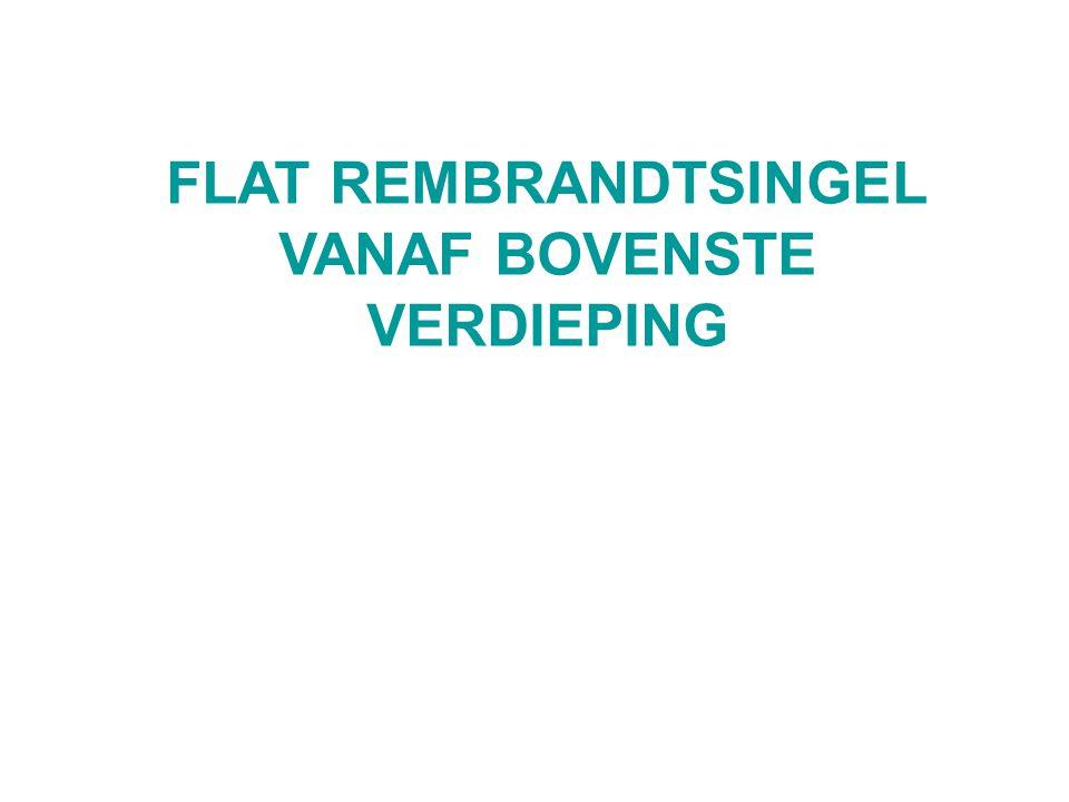 FLAT REMBRANDTSINGEL VANAF BOVENSTE VERDIEPING