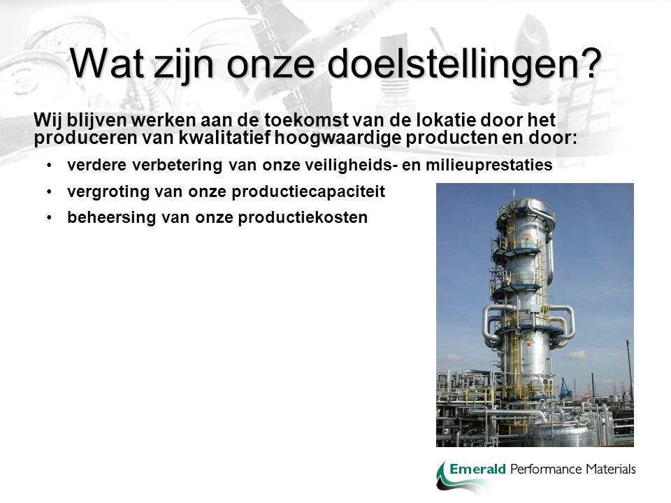 Wat zijn onze doelstellingen? Wij blijven werken aan de toekomst van de lokatie door het produceren van kwalitatief hoogwaardige producten en door: ve