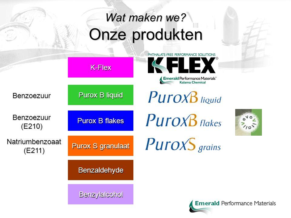 Wat maken we? Onze produkten Purox B liquid Benzaldehyde Benzylalcohol Purox B flakes Purox S granulaat K-Flex Benzoezuur Benzoezuur (E210) Natriumben