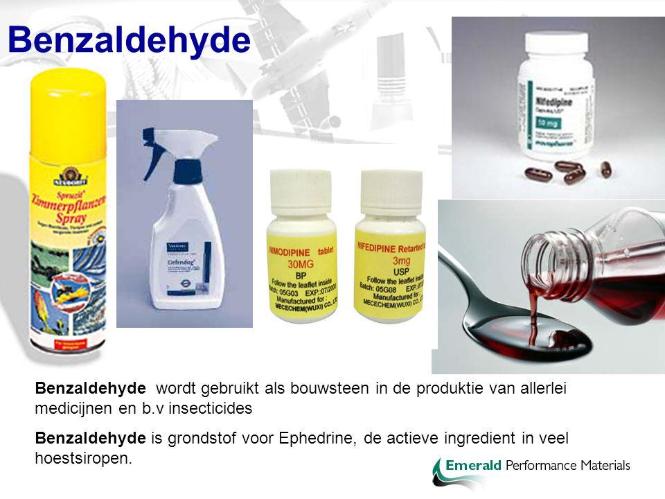 Benzaldehyde wordt gebruikt als bouwsteen in de produktie van allerlei medicijnen en b.v insecticides Benzaldehyde is grondstof voor Ephedrine, de act
