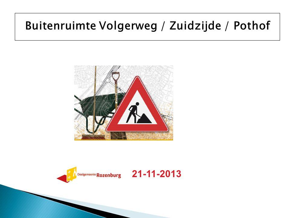 Buitenruimte Volgerweg / Zuidzijde / Pothof 21-11-2013