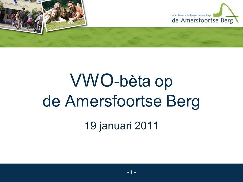 - 1 - VWO -bèta op de Amersfoortse Berg 19 januari 2011