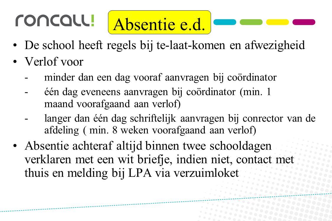 Deadlines Mei examen Augustus examen W18 vol 1 oktober 1 december W20 vol 11januari 15 maart Geen streefdata!!!