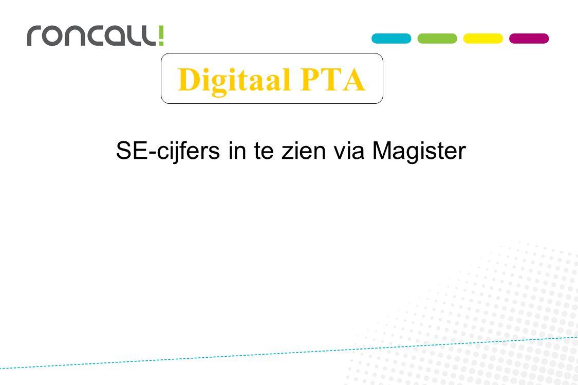 SE-cijfers in te zien via Magister Digitaal PTA