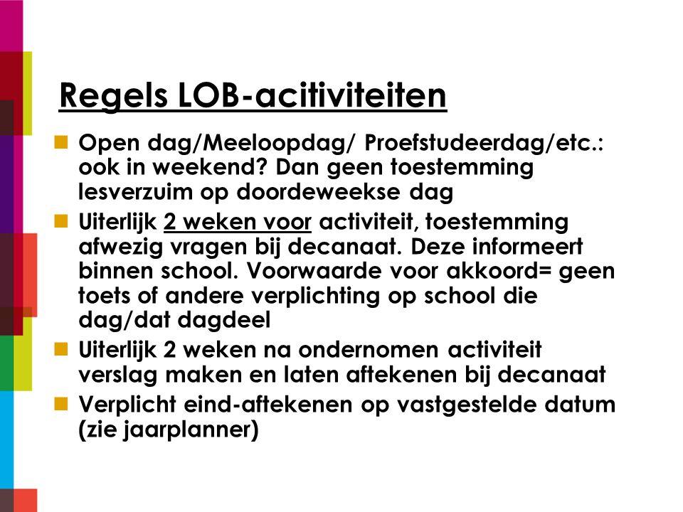 Regels LOB-acitiviteiten Open dag/Meeloopdag/ Proefstudeerdag/etc.: ook in weekend.