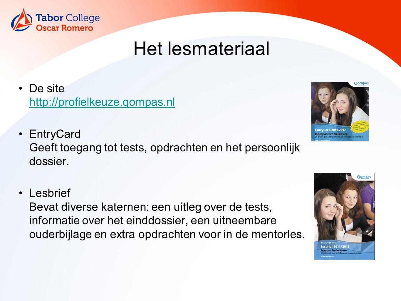 Het lesmateriaal De site http://profielkeuze.qompas.nl http://profielkeuze.qompas.nl EntryCard Geeft toegang tot tests, opdrachten en het persoonlijk dossier.
