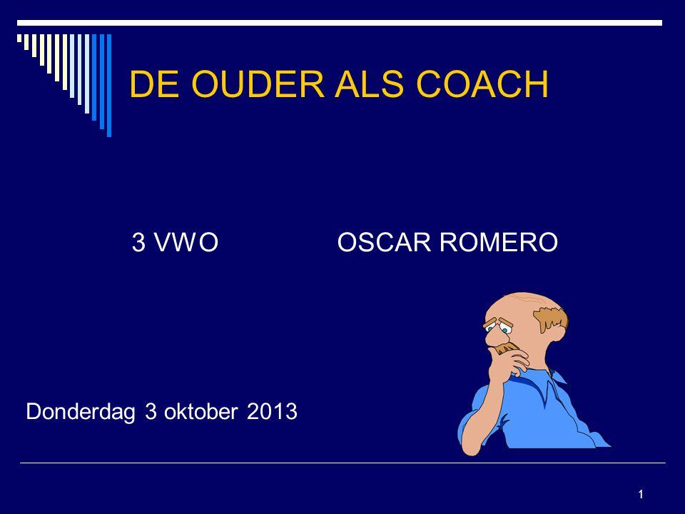 1 DE OUDER ALS COACH 3 VWOOSCAR ROMERO Donderdag 3 oktober 2013