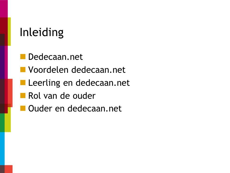 Dedecaan.net Landelijk online platform Informatie over sbk Nieuws Forum Landelijk veel gebruikt instrument Keuzeweb Hulpmiddel voor leerlingen en ouders voor sbk
