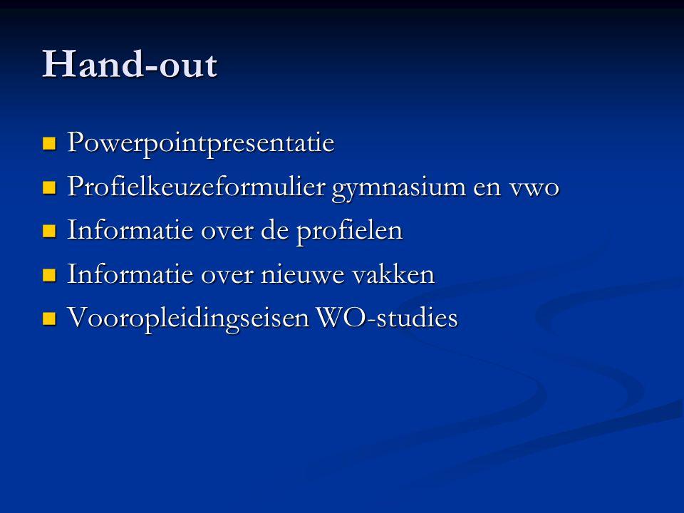 Profielkeuzeformulier vwo: koptekst PROFIELKEUZEFORMULIER VWO Schooljaar 2012-2013 Naam:……………………………………Klas:……… H ET GEMEENSCHAPPELIJK DEEL Voor alle profielen zijn de volgende vakken verplicht: Nederlands, Engels, 2 e vreemde taal, lichamelijke oefening, godsdienst/filosofie en maatschappijleer, algemene natuurwetenschappen, mentoraat, profielwerkstuk en oriëntatie op studie & beroep.