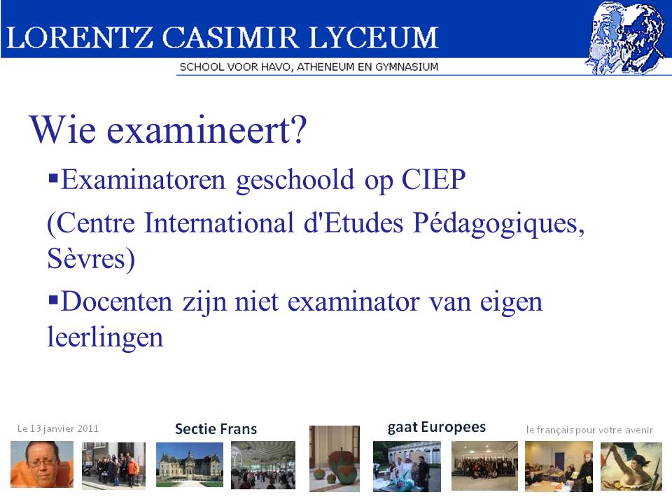 Wie examineert.