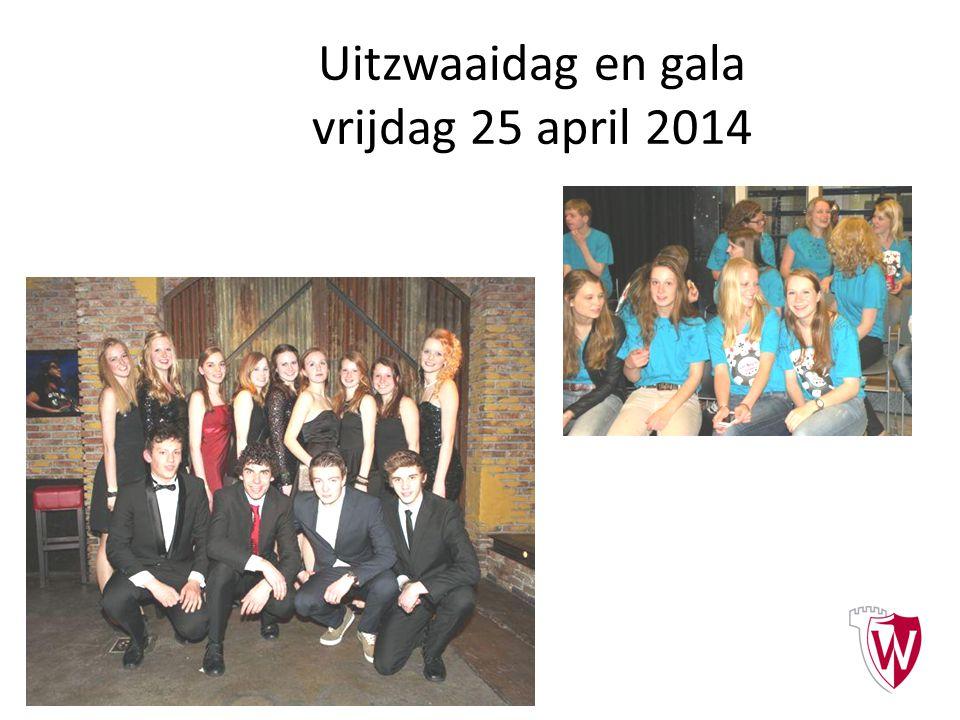Uitzwaaidag en gala vrijdag 25 april 2014