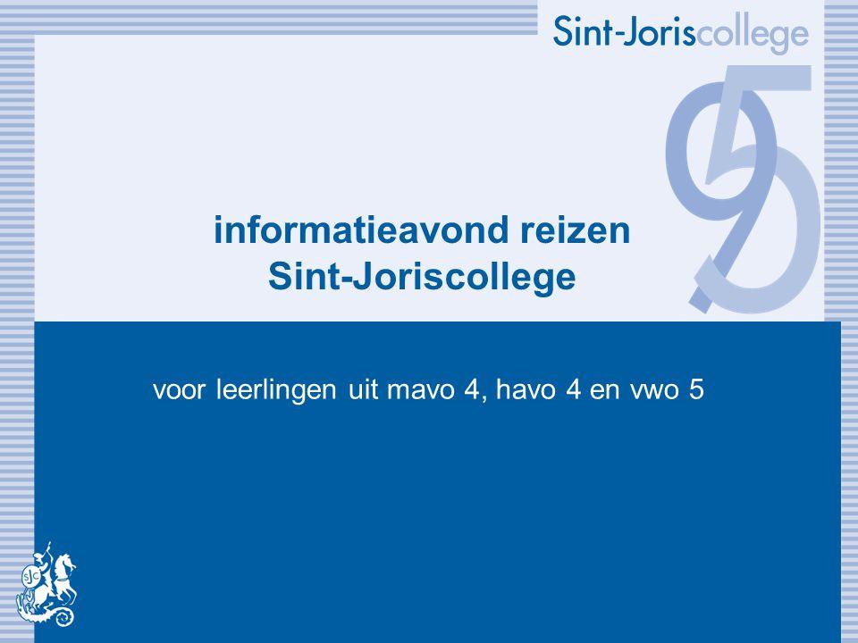 informatieavond reizen Sint-Joriscollege voor leerlingen uit mavo 4, havo 4 en vwo 5