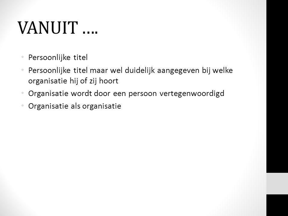 VANUIT ….
