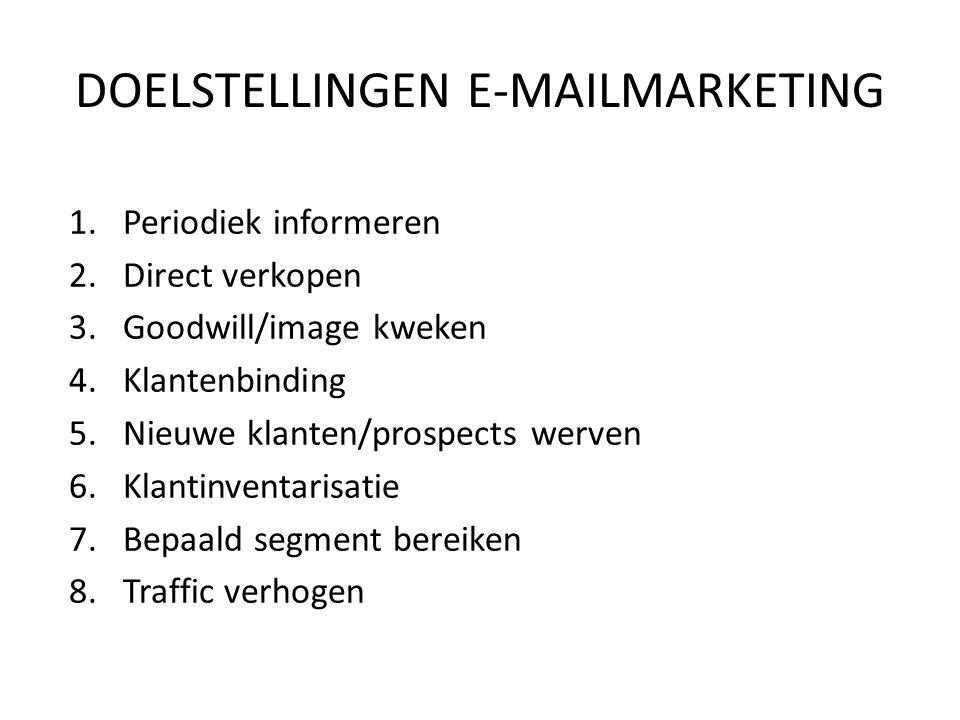 1.Periodiek informeren 2.Direct verkopen 3.Goodwill/image kweken 4.Klantenbinding 5.Nieuwe klanten/prospects werven 6.Klantinventarisatie 7.Bepaald se