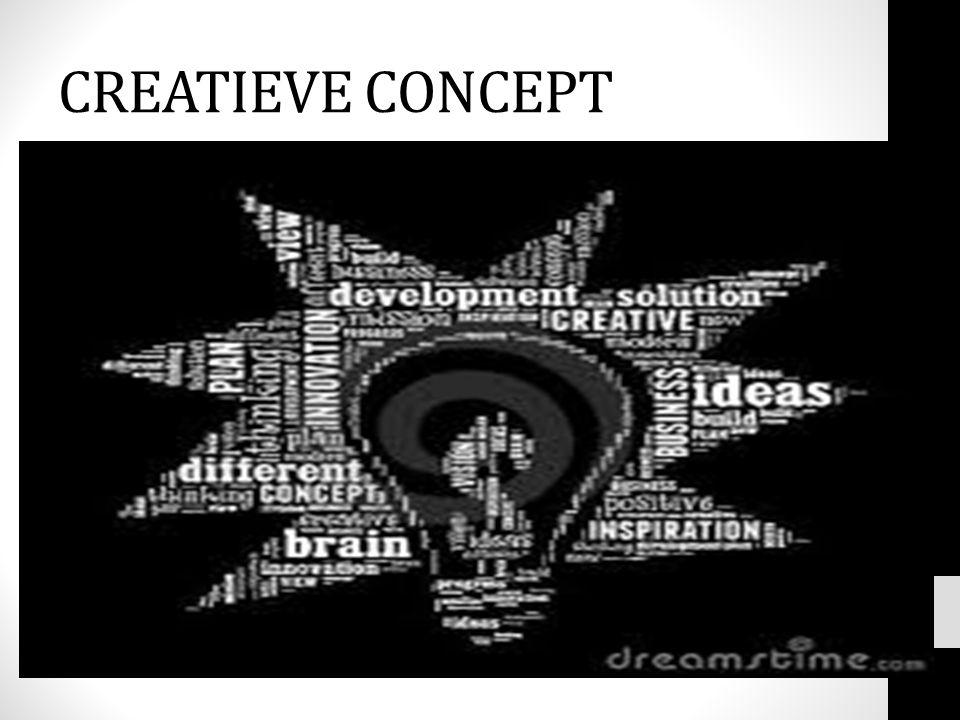 CREATIEVE CONCEPT