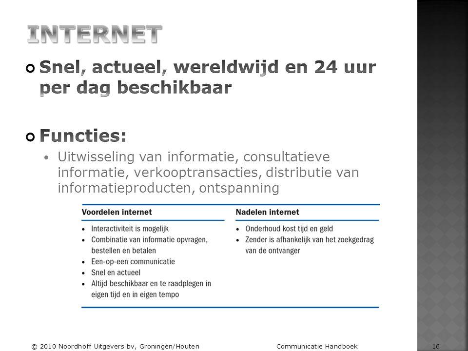 © 2010 Noordhoff Uitgevers bv, Groningen/Houten Communicatie Handboek 16