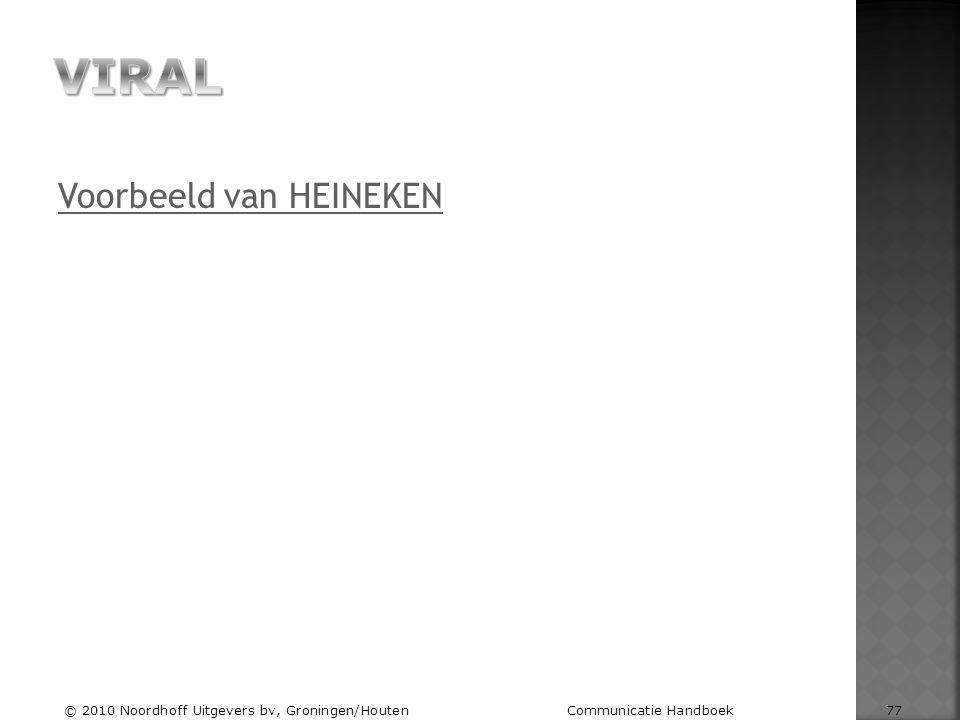 Voorbeeld van HEINEKEN © 2010 Noordhoff Uitgevers bv, Groningen/Houten Communicatie Handboek 77