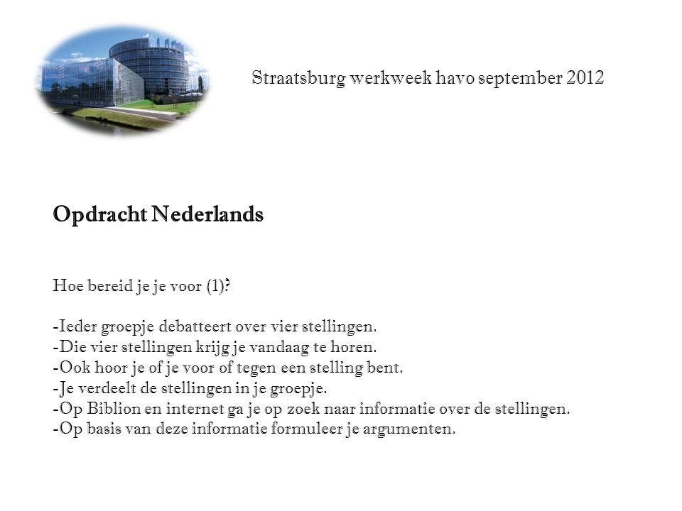Straatsburg werkweek havo september 2012 Opdracht Nederlands Hoe bereid je je voor (1).