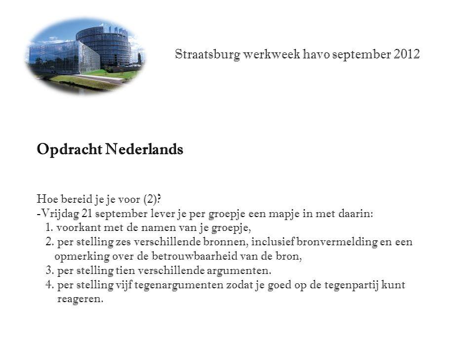 Straatsburg werkweek havo september 2012 Opdracht Nederlands Hoe bereid je je voor (2).