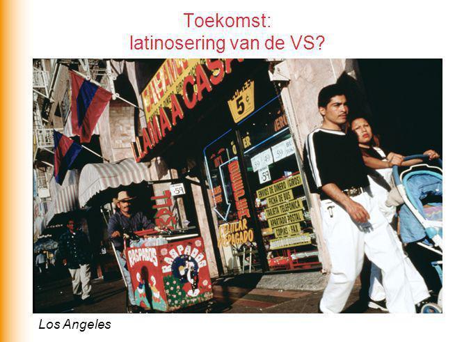 Toekomst: latinosering van de VS? Los Angeles