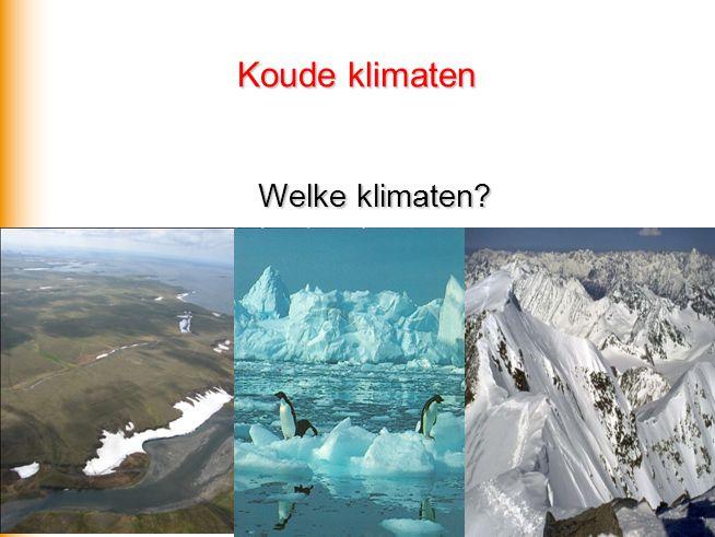 Polaire landschapszone  E Geen echte warme periode Onderscheid tussen: - toendraklimaat  ET - sneeuwklimaat  EF - hooggebergteklimaat  EH Neerslag: vaak hele jaar door in kleine hoeveelheden Natuurlijke vegetatie: toendra of geen