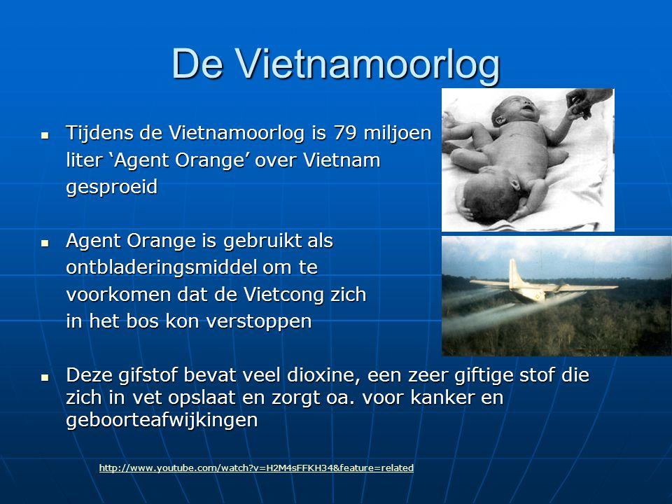 De Vietnamoorlog Tijdens de Vietnamoorlog is 79 miljoen Tijdens de Vietnamoorlog is 79 miljoen liter 'Agent Orange' over Vietnam gesproeid Agent Orang