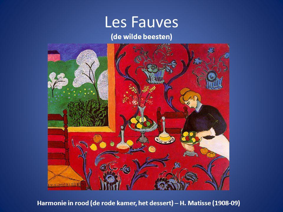 Les Fauves (de wilde beesten) Harmonie in rood (de rode kamer, het dessert) – H. Matisse (1908-09)