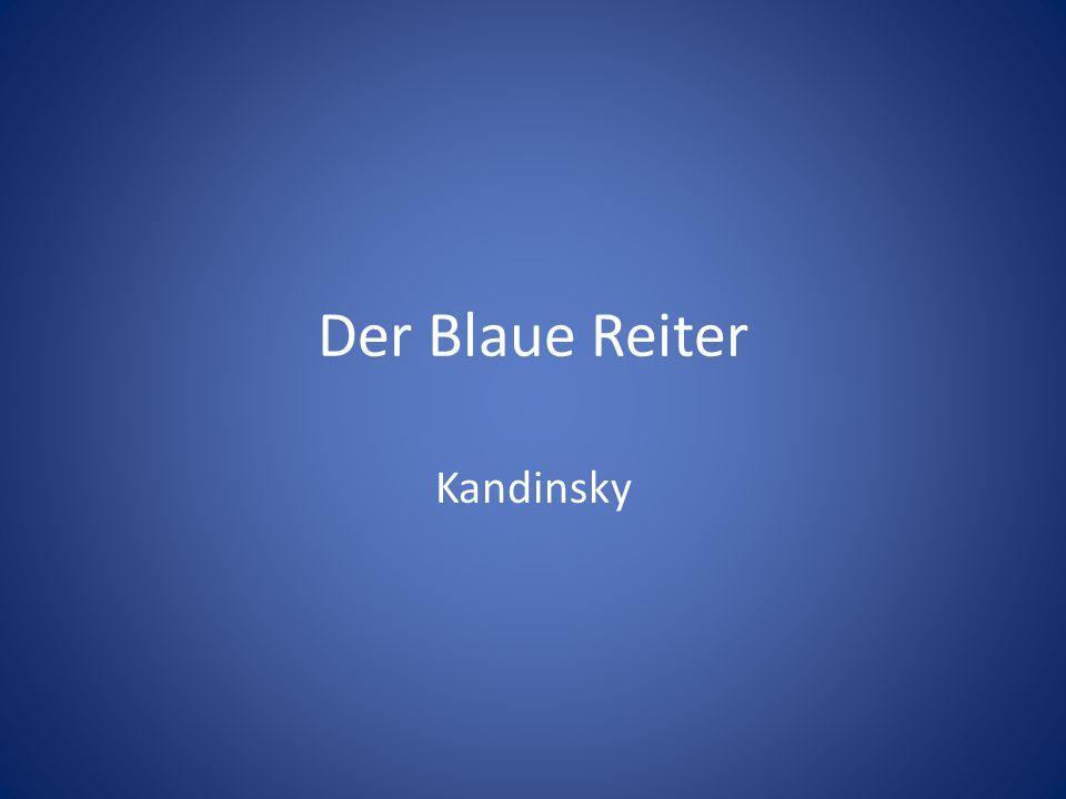 Der Blaue Reiter Kandinsky