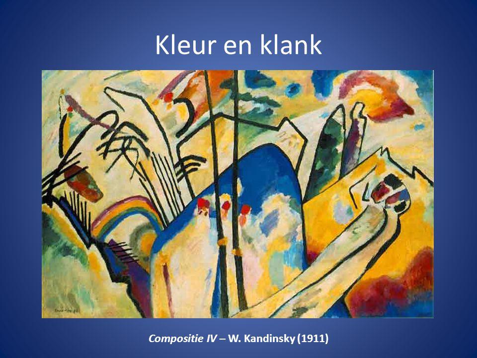 Kleur en klank Compositie IV – W. Kandinsky (1911)