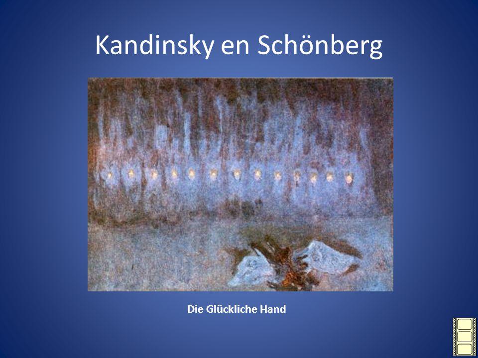Kandinsky en Schönberg Die Glückliche Hand