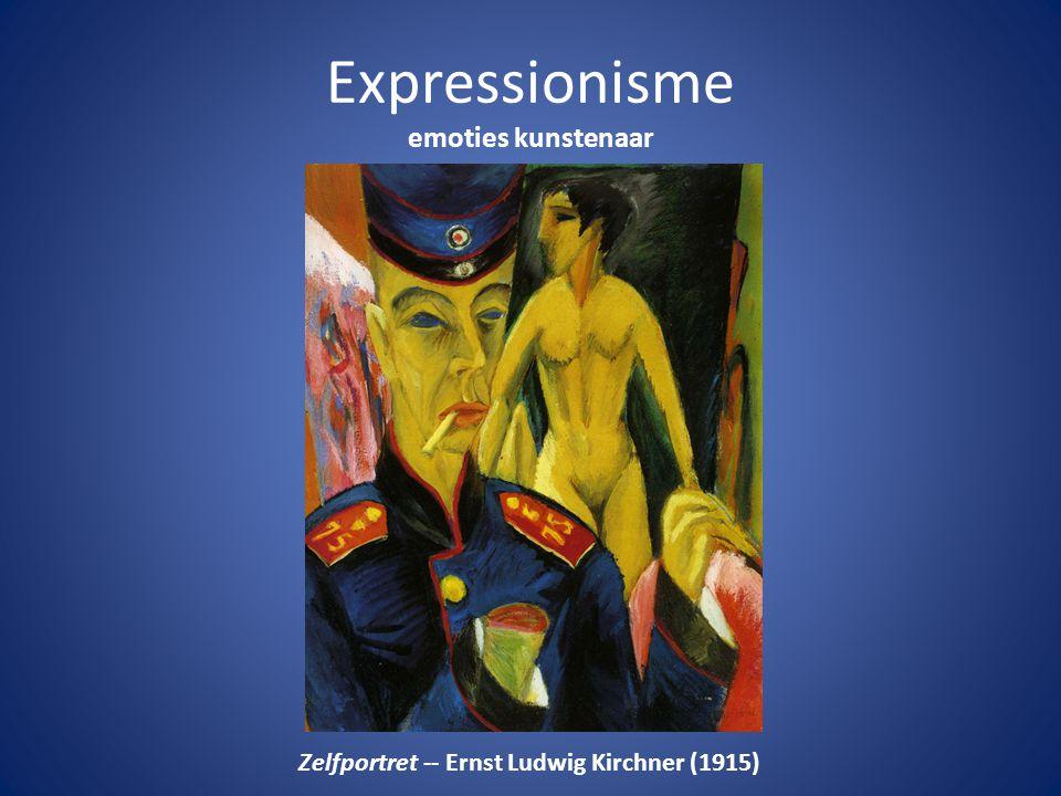 Expressionisme emoties kunstenaar Zelfportret -- Ernst Ludwig Kirchner (1915)