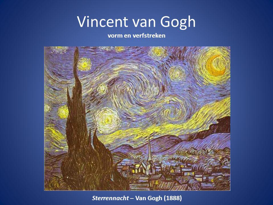Vincent van Gogh vorm en verfstreken Sterrennacht – Van Gogh (1888)