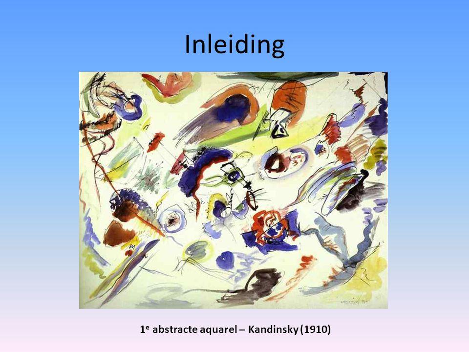 Inleiding 1 e abstracte aquarel – Kandinsky (1910)