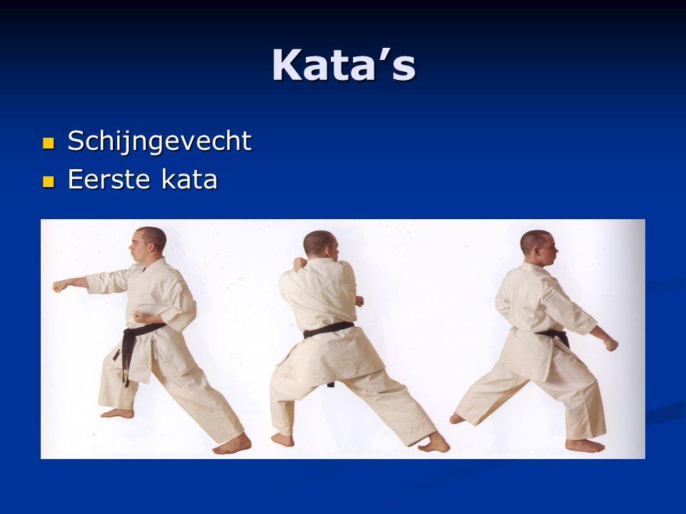 Kata's Schijngevecht Schijngevecht Eerste kata Eerste kata